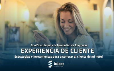 Experiencia del cliente: Estrategias y herramientas para enamorar al cliente de tu hotel