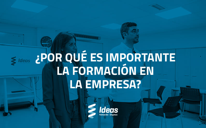 ¿Por qué es importante la formación en la empresa?