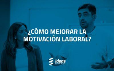 ¿Cómo mejorar la motivación laboral?
